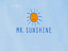 Mr. Sunshine - Cumplir Aos